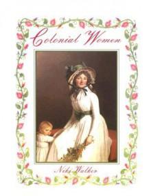 Colonial Women - Bobbie Kalman