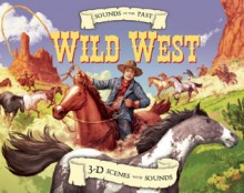 Sounds of the Past: Wild West - Clint Twist