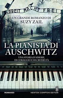 La pianista di Auschwitz (eNewton Narrativa) - Suzy Zail