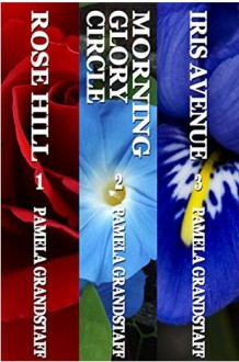 Rose Hill Mystery Series Three-Book Collection: Books 1-3 - Pamela Grandstaff