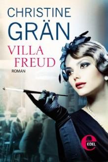 Villa Freud (German Edition) - Christine Grän