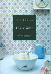Het ei in mezelf - Philip Hoorne
