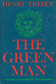 The Green Man - Henry Treece