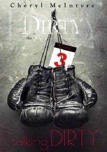 Talking Dirty - Cheryl McIntyre