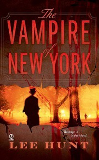 The Vampire of New York - Lee Hunt