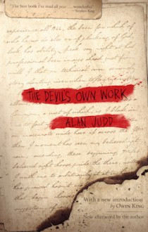 The Devil's Own Work - Alan Judd,Owen King
