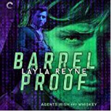 Barrel Proof - Layla Reyne