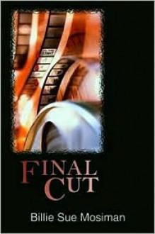 Final Cut - Billie Sue Mosiman