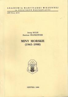 Miny morskie (1945-1998) - Stanisław Jerzy Kuliś, Dariusz Frankowski