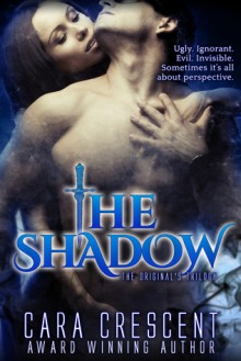 The Shadow - Cara Crescent
