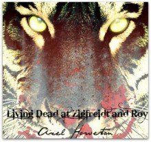 Living Dead at Ziegfreidt and Roy - Axel Howerton