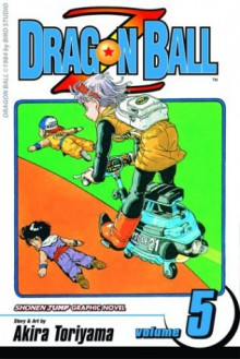 Dragon Ball Z: Go For It! The Planet Namek, Vol. 5 - Akira Toriyama