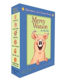 Mercy Watson: #1-6 [Boxed Set: Adventures of a Porcine Wonder] - Kate DiCamillo, Chris Van Dusen