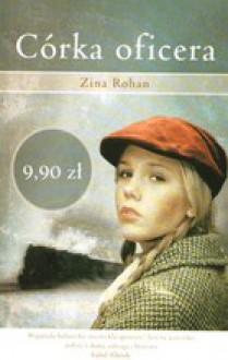 Córka oficera - Zina Rohan