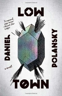 Low Town - Daniel Polansky