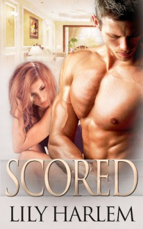 Scored - Lily Harlem