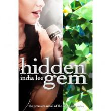 Hidden Gem (Hidden Gem, #1) - India Lee