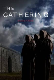 The Gathering - David P. Elliot