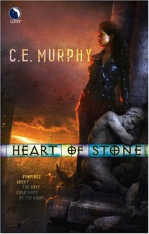 Heart of Stone - C. E. Murphy