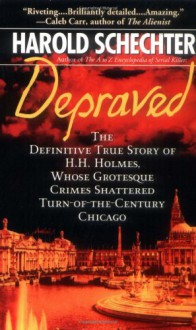 Depraved (Pocket Star Books True Crime) - Harold Schechter