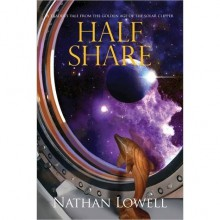 Half Share (Golden Age of the Solar Clipper, #2) - Nathan Lowell