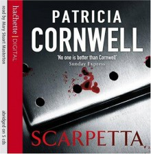 Scarpetta (Kay Scarpetta, #16) - Patricia Cornwell, Mary Stuart Masterton