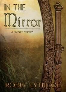 In the Mirror - Robin Lythgoe