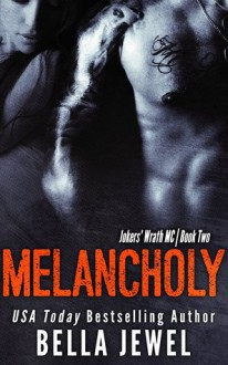 Melancholy - Bella Jewel