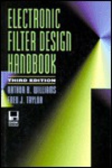 Electronic Filter Design Handbook - Arthur B. Williams, Fred J. Taylor