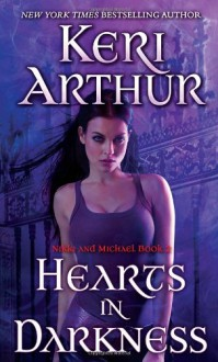 Hearts in Darkness (Nikki & Michael #2) - Keri Arthur