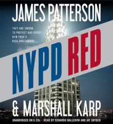 NYPD Red - James Patterson,Marshall Karp