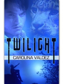 Twilight - Carolina Valdez