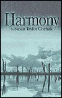 Harmony CL - Susan Taylor Chlehak, Susan Taylor Chlehak