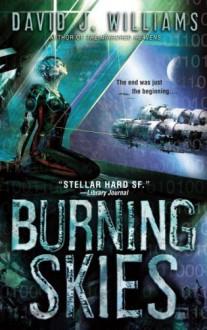 The Burning Skies - David J. Williams