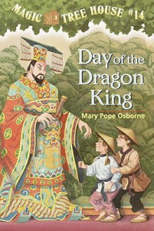 Day of the Dragon King - Mary Pope Osborne, Sal Murdocca