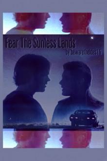 Fear The Sunless Lands - BewareTheIdes15