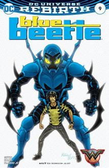 Blue Beetle (2016-) #9 - J.M. DeMatteis,Keith Giffen,Jr., Romulo Fajardo,Scott Kolins