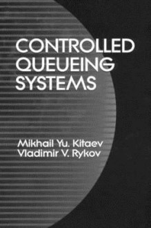 Controlled Queueing Sys - Mikhail Yu. Kitaev