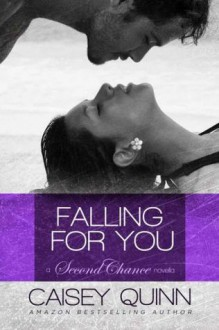 Falling for You - Caisey Quinn
