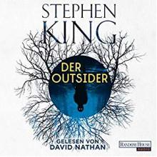 Der Outsider - Deutschland Random House Audio,Stephen King,David Nathan