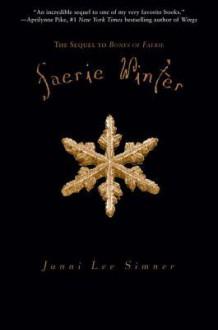 Faerie Winter - Janni Lee Simner