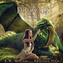The Dragon's Call: The Dragon Throne - K. W. McCabe,Kristina Yuen,K.W. McCabe