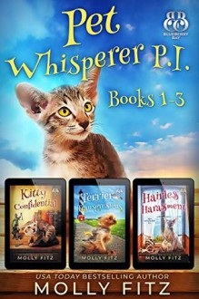 Pet Whisperer P.I.: Books 1-3 Special Boxed Edition - Molly Fitz