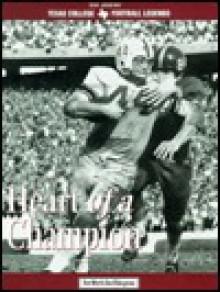 John David Crow: Heart of a Champion - Steve Pate
