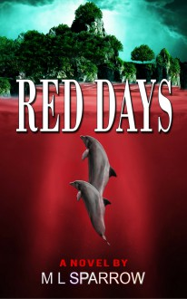 Red Days - M L Sparrow