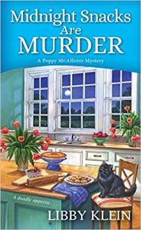 Midnight Snacks Are Murder - Libby Klein