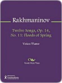 Twelve Songs, Op. 14, No. 11 - Sergey Rakhmaninov