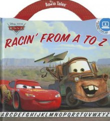Racin' from A to Z [With CD (Audio)] - Studio Mouse LLC, Barbie Heit Schwaeber, Suzanne Beaky