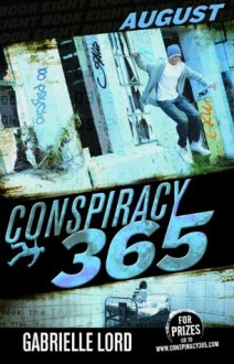 August (Conspiracy 365 #8) - Gabrielle Lord