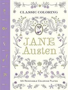 Classic Coloring: Jane Austen - Anita Rundles